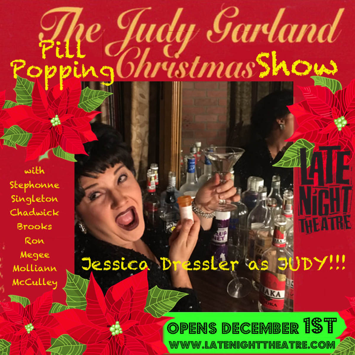 THE JUDY GARLAND PILL POPPING CHRISTMAS SHOW - LATE NIGHT THEATRE